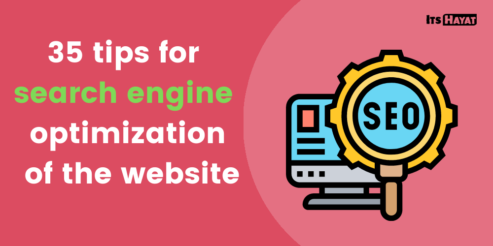 35 tips for search engine optimization of the website